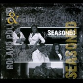 Roland Pollard: Seasoned [Digipak]