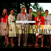 The Collingsworth Family: Part of the Family [Digipak]