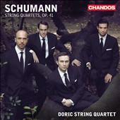 Schumann: String Quartets, Op. 41 / Doric String Quartet