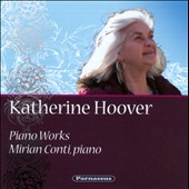 Katherine Hoover: Piano Works / Mirian Conti