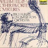 William Tell & Other Favorite Overtures / Erich Kunzel