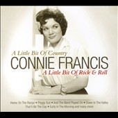 Connie Francis: A Little Bit of Country, A Little Bit of Rock and Roll