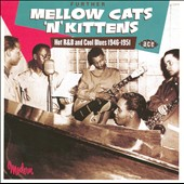 Various Artists: Further Mellow Cats 'n' Kittens: Hot R&B and Cool Blues 1946-1951