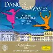 Sch&#246;nbrunn: Dances and Waves, 2012 Summer Night Concert / Gustavo Dudamel, Tchaikovsky, Mussorgsky, Borodin, Debussy