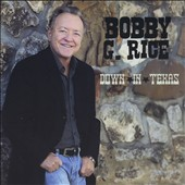 Bobby G. Rice: Down in Texas