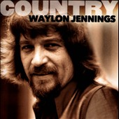 Waylon Jennings: Country: Waylon Jennings