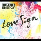 Free Energy (Rock): Love Sign [Digipak] *