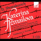 Shostakovich: Katerina Izmailova, opera / Andreyeva, Bulavin, Radziyevsky et al. Gennady Provatorov