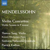 Mendelssohn: Violin Concertos in E minor & D minor; Violin Sonata, Op. 4 / Tianwa Yang, violin; Romain Decharmes, piano