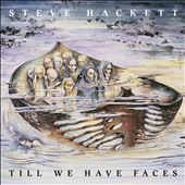 Steve Hackett: Till We Have Faces
