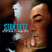 Stan Getz (Sax): Desafinado
