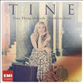 Tine / Tine Thing Helseth, trumpet; Kathryn Stott, trumpet