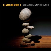 James Stanley/John Batdorf: All Wood and Stones II [Digipak]