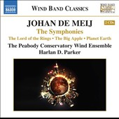 Johan de Meij: The Symphonies Nos. 1-3 / Peabody Conservatory Winds