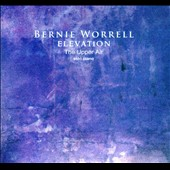 Bernie Worrell: Elevation: The Upper Air: Solo Piano [Slipcase] *