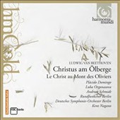 Beethoven: Christ on the Mount of Olives / Placido Domingo, Luba Orgonasova, Andreas Schmidt. Kent Nagano