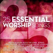 Various Artists: 25 Essential Worship Songs