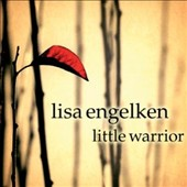 Lisa Engelken: Little Warrior [Digipak]
