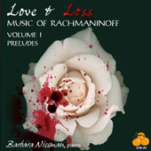 Love & Loss: Music of Rachmaninoff, Vol. 1 - Preludes