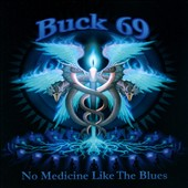 Buck69: No Medicine Like The Blues
