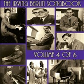 Various Artists: The Irving Berlin Songbook, Vol. 4 [9/2]