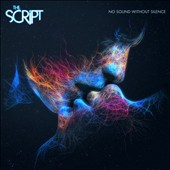 The Script: No Sound Without Silence *
