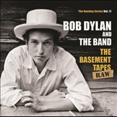 The Band/Bob Dylan: The Bootleg Series, Vol. 11: The Basement Tapes - Raw