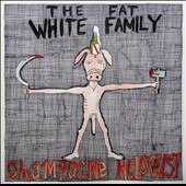 Fat White Family: Champagne Holocaust [Deluxe Edition] *