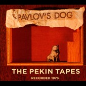Pavlov's Dog: The Pekin Tapes [Digipak]