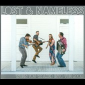 Lost & Nameless: When You Walked into the Room
