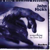 John Hicks: Something to Live For: A Billy Strayhorn Songbook
