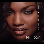 Teri Tobin: Truth Is [Digipak]
