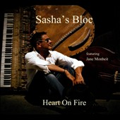 Sasha's Bloc: Heart on Fire [Digipak]