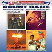 Count Basie: Sinatra-Basie/Kansas City 7/Atomic Basie/Basie Plays Hefti
