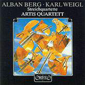 Berg, Weigl: String Quartets / Artis Quartet