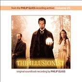 Philip Glass: The Illusionist [Original Motion Picture Soundtrack] [Digipak]