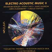 Electro Acoustic Music II - Berger, Child, Dashow, et al