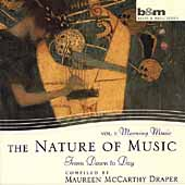The Nature of Music Vol 1 - Morning Music - From Dawn to Day