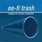 Various Artists: No-Fi Trash