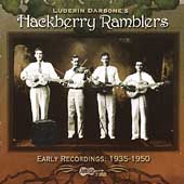 Hackberry Ramblers: Early Recordings: 1935-1950 *