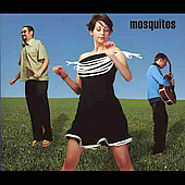 The Mosquitos: Mosquitos