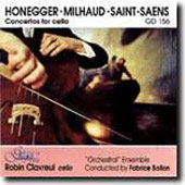Honegger, Milhaud, Saint-Saëns: Concertos for cello