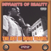 Deviants of Reality: The Art of Mind Travel