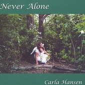 Carla Hansen: Never Alone