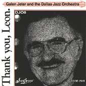 Dallas Jazz Orchestra: Thank You, Leon