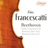 Beethoven: Romances for Violin / Zino Francescatti, et al