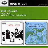 The Hollies: The Hollies/Would You Believe?