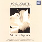 Michel Corrette: Le Ph&eacute;nix, etc / Musica Franca