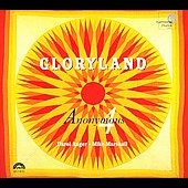 Gloryland / Anger, Marshall, Anonymous 4