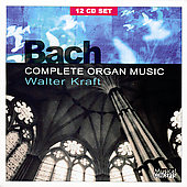 Bach: Complete Organ Music / Kraft